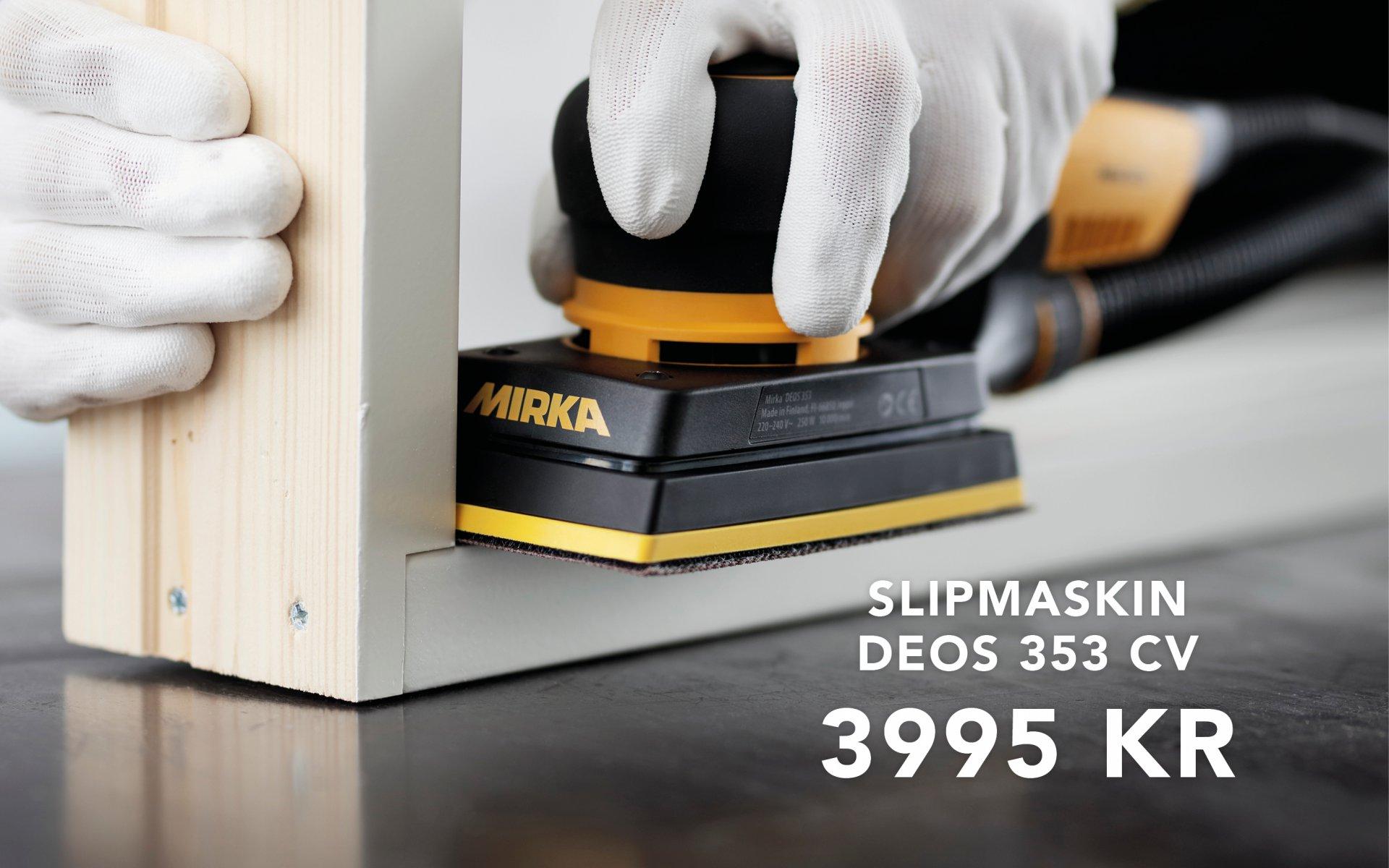 Mirka Deos 353cv